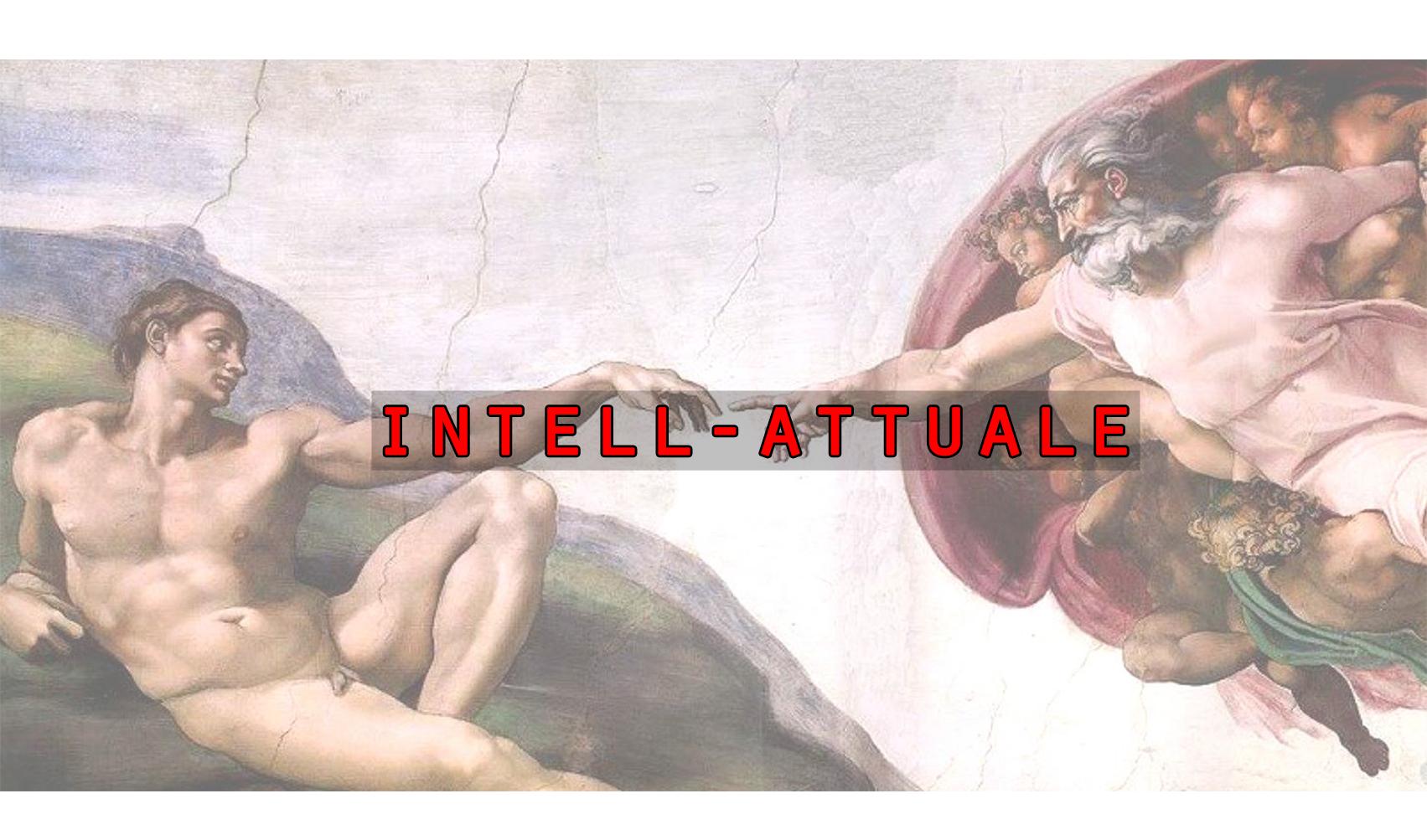 """Intell-Attuale.it - """"L'Amor che move il sole e l'altre stelle"""" (Paradiso XXXIII,145)"""